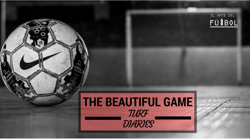 The Beautiful Game~Turf Diaries~