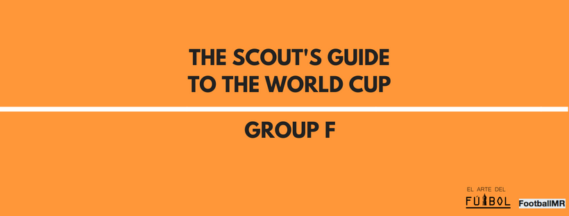 The Scout's Guide to The World Cup: Group F