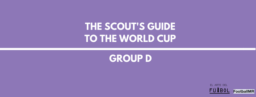 The Scout's Guide to the World Cup: Group D