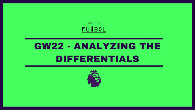 fixtures fpl gw 22 differentials