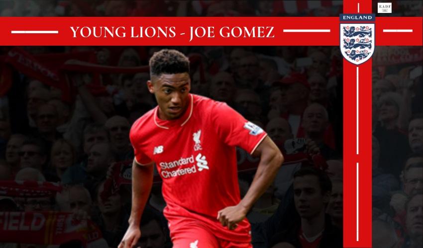 Young Lions – Joe Gomez